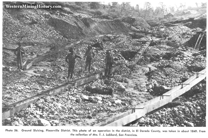 Ground Sluicing, Placerville District