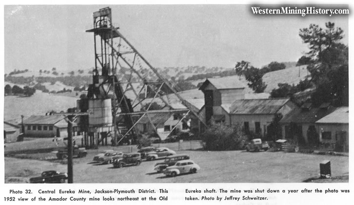 Central Eureka Mine, Jackson-Plymouth District