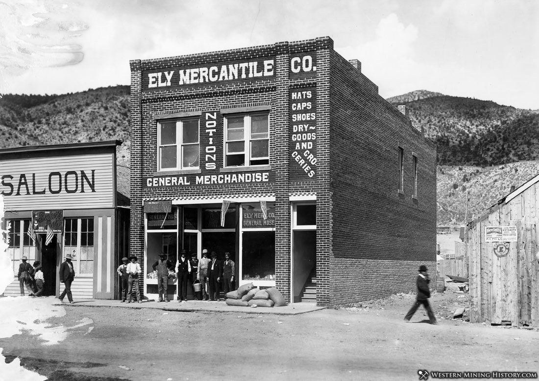 Saloon and Mercantile - Ely Nevada 1906