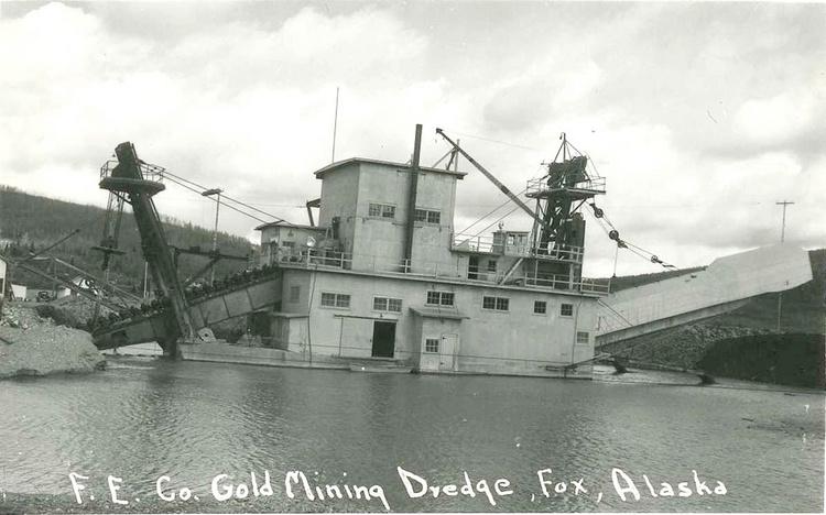 Historic Gold Dredges : Gold dredge no fox alaska