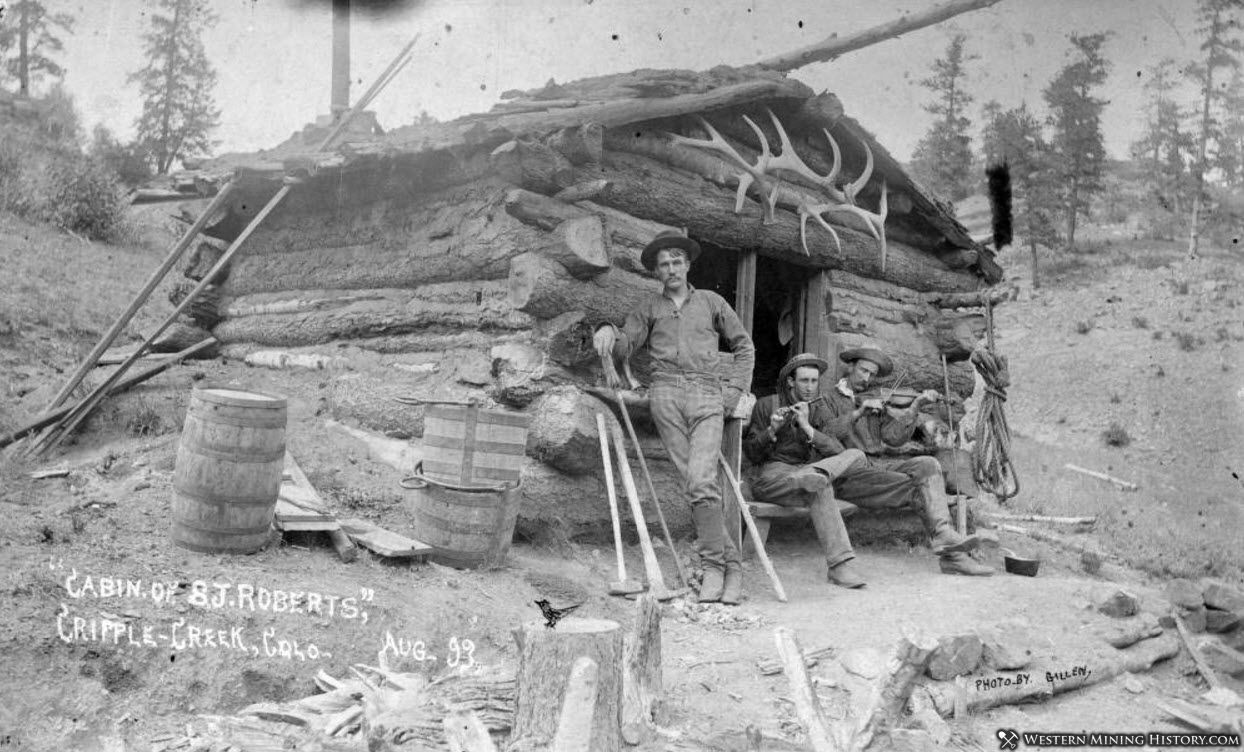 Cabin of S. J. Roberts - Cripple Creek Colorado 1893