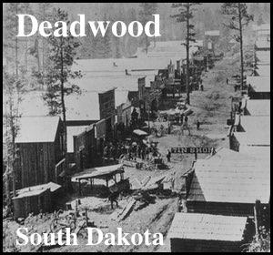 Deadwood, South Dakota